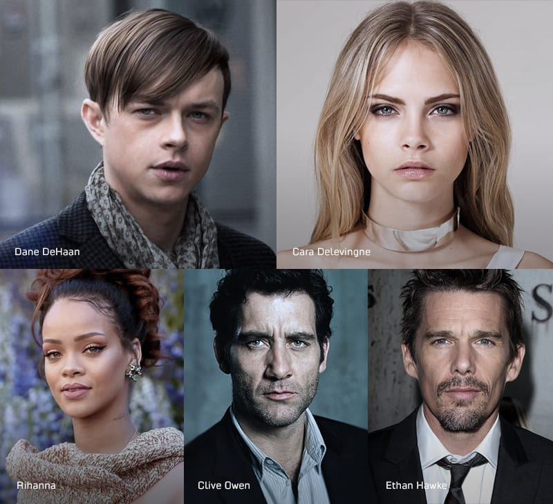Valerian - Dane DeHaan - lead actor // Valerian - Cara Delevingne - lead actor // Valerian - Rihanna - actress // Valerian - Clive Owen - actor // Valerian - Ethan Hawke - actor